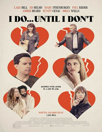 I Do... Until I Don't (2017) Dual Audio Hindi 720p WEB-DL x264 ESubs Movie Download