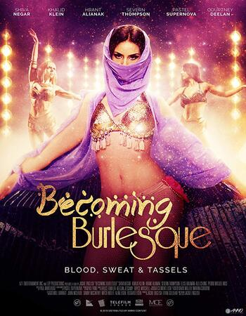 Becoming Burlesque 2019 720p WEB-DL Full Movie Download