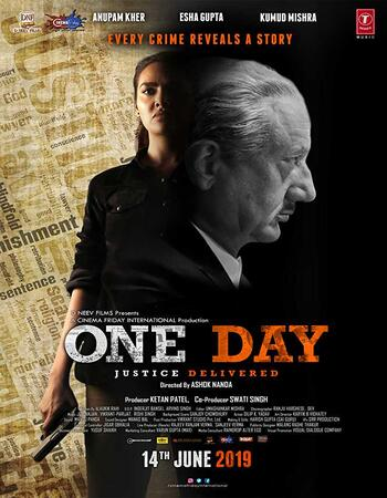One Day Justice Delivered (2019) Hindi 720p HDTV x264 950MB Movie Download