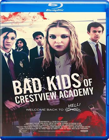 Bad Kids of Crestview Academy 2017 720p BluRay ORG Dual Audio In Hindi English