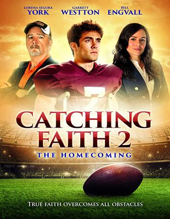 Catching Faith 2 The Homecoming 2019 1080p WEB-DL Full English Movie Download