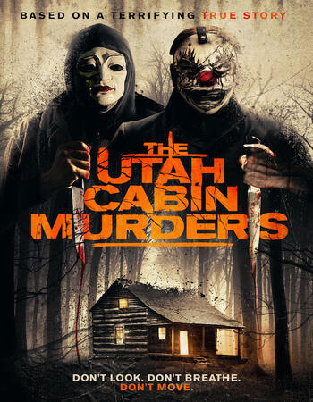 The Utah Cabin Murders 2019 720p WEB-DL Full English Movie Download