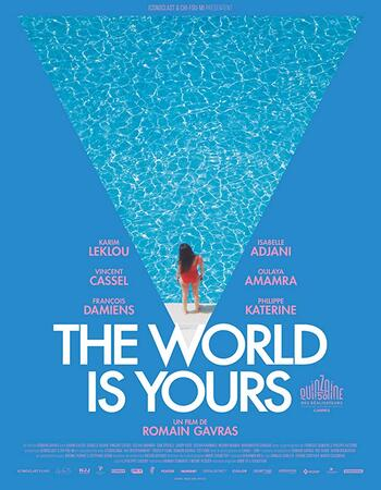 The World Is Yours 2018 720p WEBRip Full French Movie Download