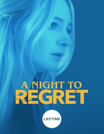 A Night to Regret (2018) Hindi ORG 480p WEB-DL x264 300MB Movie Download