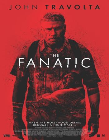 The Fanatic (2019) English 720p WEB-DL 750MB ESubs