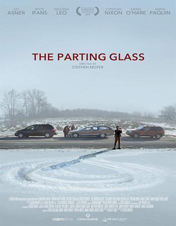 The Parting Glass 2018 720p WEB-DL Full English Movie Download
