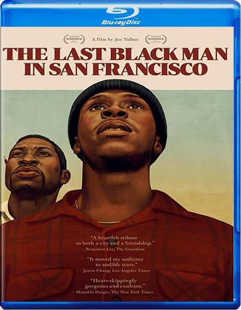 The Last Black Man in San Francisco 2019 1080p BluRay Full English Movie Download