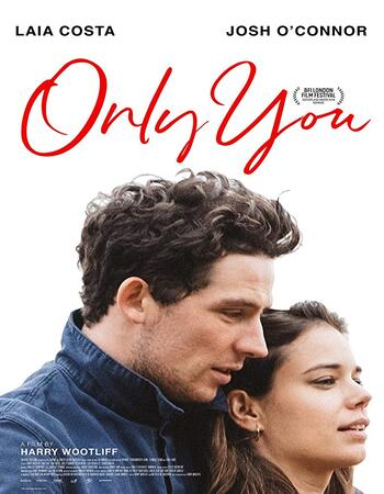 Only You 2018 720p WEB-DL Full English Movie Download