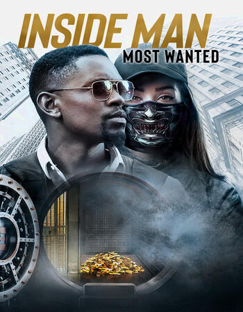 Inside Man Most Wanted 2019 720p WEB-DL Full English Movie Download