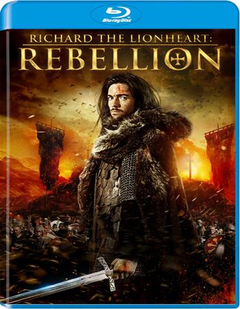 Richard the Lionheart Rebellion 2015 Dual Audio Hindi 720p BluRay 1.2GB