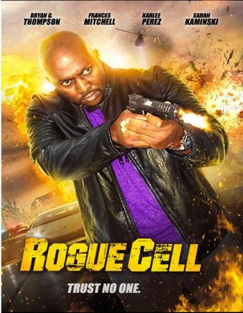 Rogue Cell 2019 720p WEB-DL Full English Movie Download