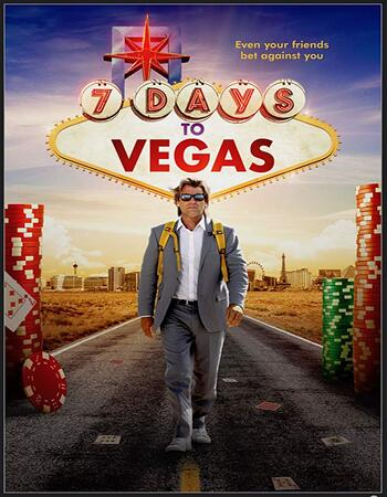 7 Days to Vegas 2019 720p WEB-DL Full English Movie Download