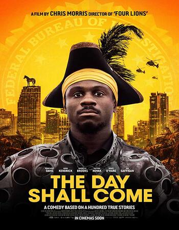 The Day Shall Come (2019) English 720p WEB-DL x264 700MB ESubs Movie Download