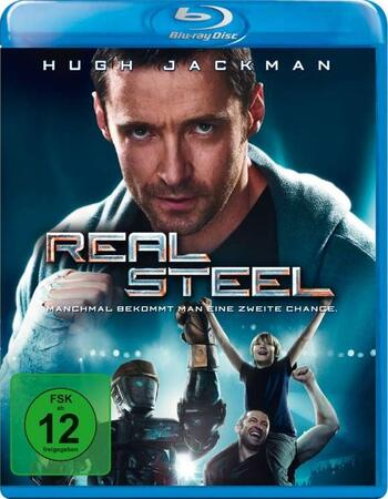 Real Steel 2011 720p BluRay ORG Dual Audio In Hindi English
