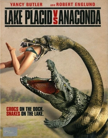 Lake Placid Vs Anaconda (2015) Dual Audio Hindi 720p WEBRip ESubs Movie Download