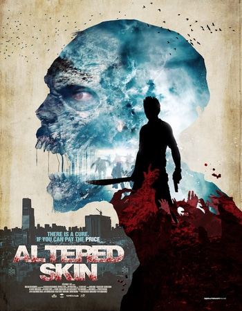 Altered Skin 2019 720p WEB-DL Full English Movie Download