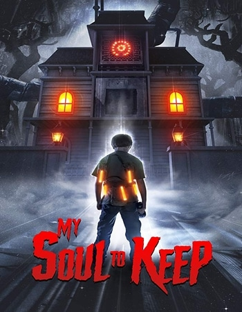 My Soul to Keep 2019 1080p WEB-DL Full English Movie Download