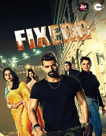 Fixerr (2019) S01 Complete Hindi 720p 480p HDRip x264 1.8GB ESubs Download