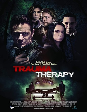 Trauma Therapy 2019 720p WEB-DL Full English Movie Download
