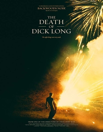 The Death of Dick Long 2019 English 1080p BluRay 1.7GB ESubs