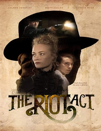 The Riot Act 2018 1080p WEB-DL Full English Movie Download