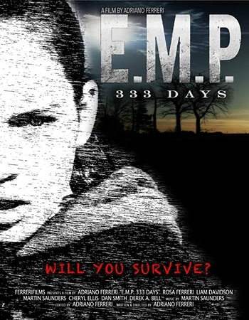 E.M.P. 333 Days 2018 720p WEB-DL Full English Movie Download