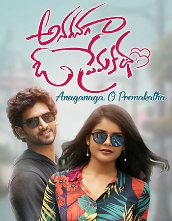 Anaganaga O Premakatha (2018) UNCUT Dual Audio Hindi 480p HDRip 400MB Download