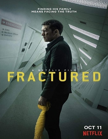 Fractured 2019 720p WEB-DL Full English Movie Download