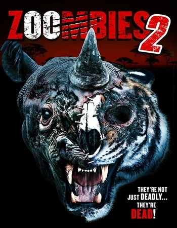 Zoombies 2 (2019) Dual Audio Hindi 480p WEB-DL 250MB ESubs Movie Download