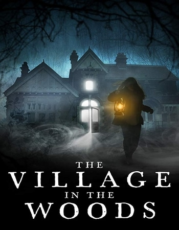 The Village in the Woods 2019 720p WEB-DL Full English Movie Download