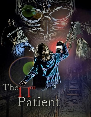 The 11th Patient 2018 720p WEB-DL Full English Movie Download