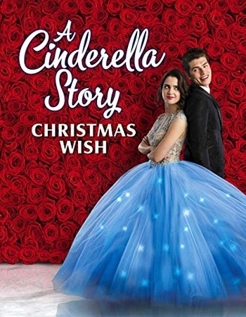 A Cinderella Story Christmas Wish 2019 720p WEB-DL Full English Movie Download