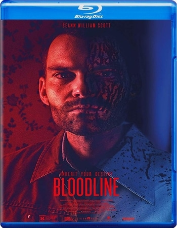 Bloodline 2018 1080p BluRay Full English Movie Download