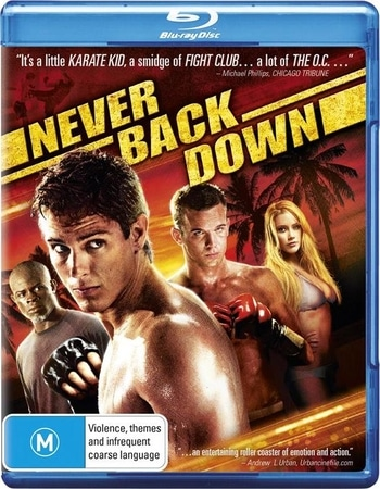 Never Back Down (2008) Dual Audio Hindi 480p BluRay 350MB ESubs Movie Download