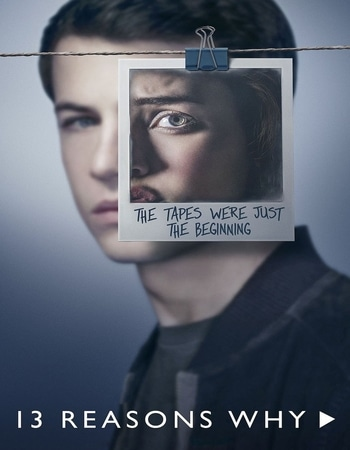 13 Reasons Why S02 Dual Audio Hindi Complete 720p 480p WEB-DL 6GB Download