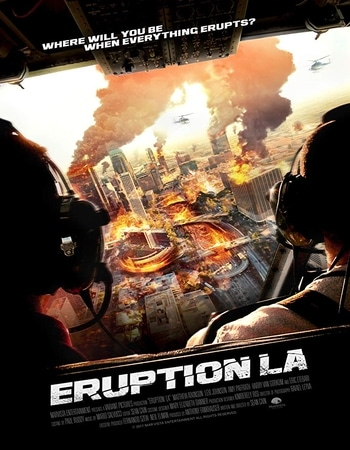 Eruption LA 2018 720p WEBRip ORG Dual Audio in Hindi English