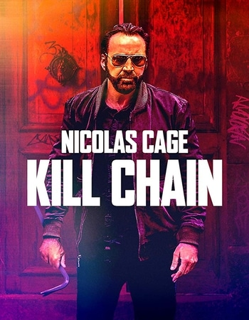 Kill Chain 2019 720p WEB-DL Full English Movie Download