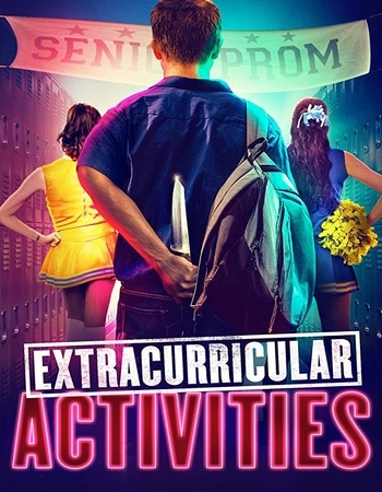 Extracurricular Activities 2019 720p WEB-DL Full English Movie Download