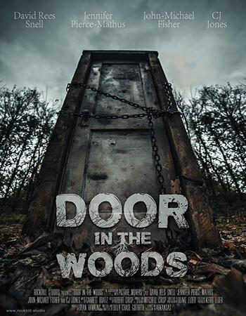 Door in the Woods 2019 720p WEB-DL Full English Movie Download