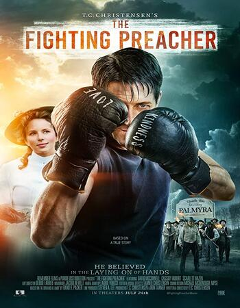 The Fighting Preacher 2019 720p WEB-DL Full English Movie Download