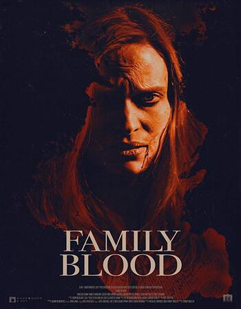 Family Blood 2018 720p WEB-DL Full English Movie Download
