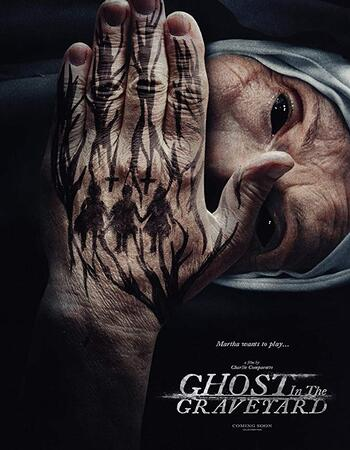 Ghost in the Graveyard 2019 English 480p WEB-DL 450MB With Subtitle