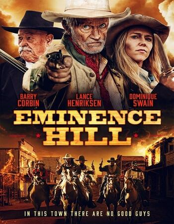 Eminence Hill 2019 720p WEB-DL Full English Movie Download