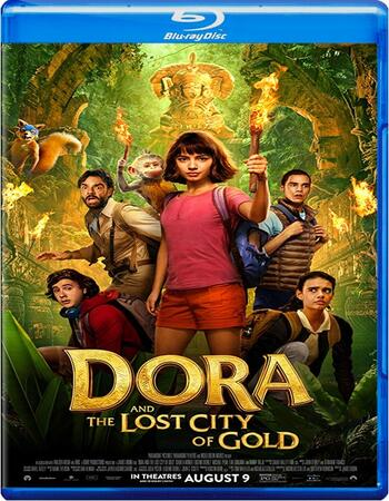 Dora and the Lost City of Gold 2019 720p BluRay Full English Movie Download