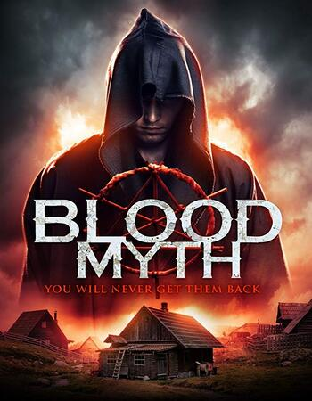 Blood Myth 2019 720p WEB-DL Full English Movie Download