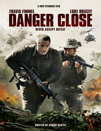 Danger Close 2019 English 720p WEB-DL 1GB With Subtitle