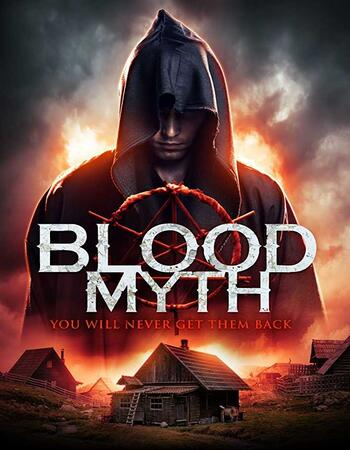 Blood Myth (2019) English 720p WEB-DL x264 800MB ESubs