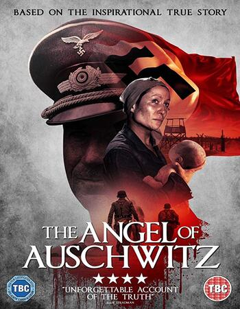The Angel of Auschwitz 2019 720p WEB-DL Full English Movie Download