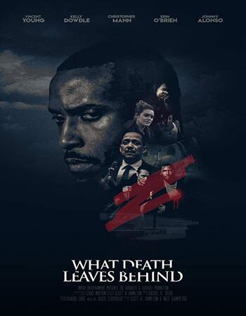 What Death Leaves Behind 2018 720p WEB-DL Full English Movie Download
