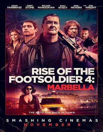 Rise of the Footsoldier Marbella 2019 720p WEB-DL Full English Movie Download